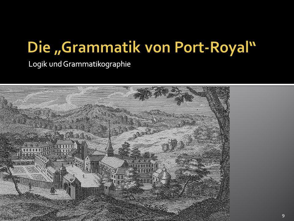 """Die """"Grammatik von Port-Royal"""