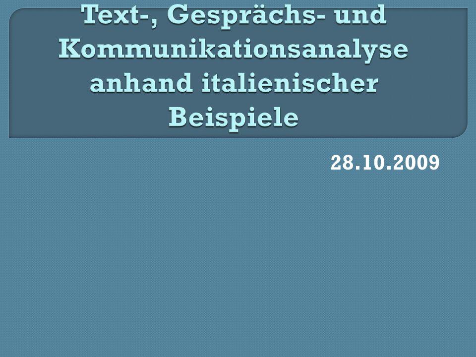 Text-, Gesprächs- und Kommunikationsanalyse anhand italienischer Beispiele