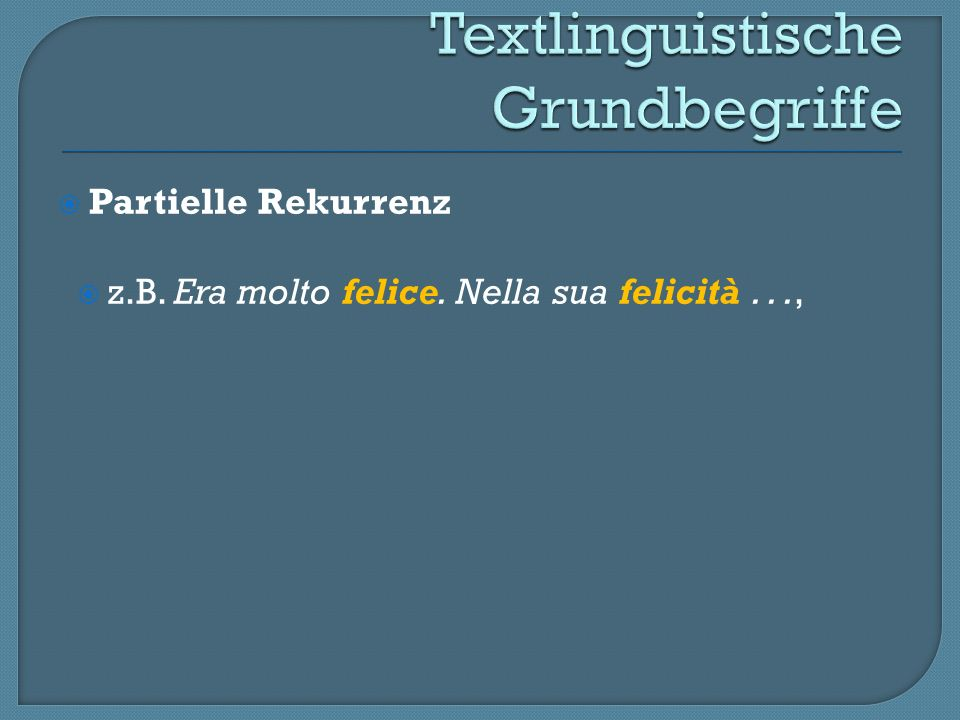 Textlinguistische Grundbegriffe