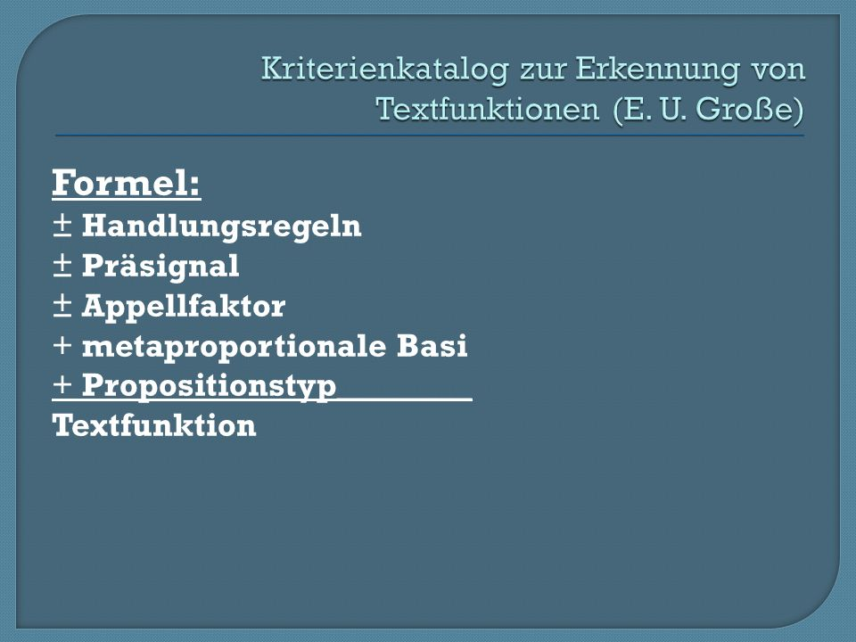 Kriterienkatalog zur Erkennung von Textfunktionen (E. U. Große)