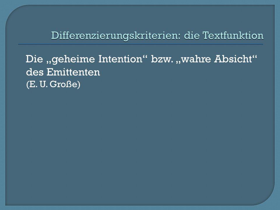 Differenzierungskriterien: die Textfunktion