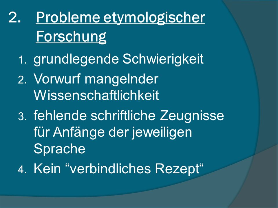 Probleme etymologischer Forschung