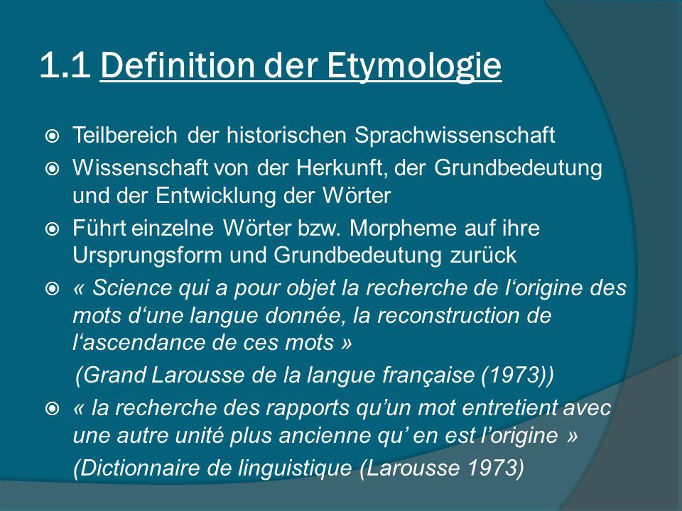 1.1 Definition der Etymologie