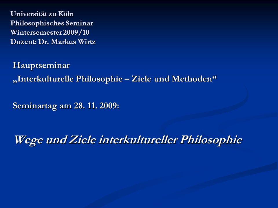 Wege und Ziele interkultureller Philosophie