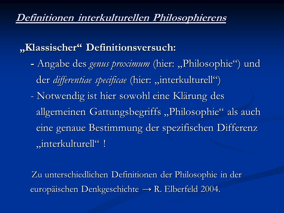 Definitionen interkulturellen Philosophierens