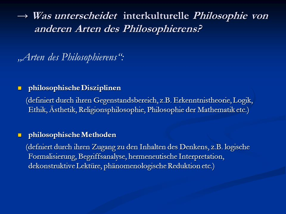 """""""Arten des Philosophierens :"""