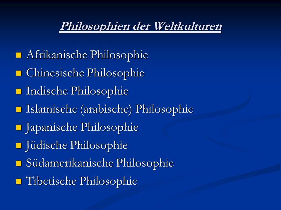 Philosophien der Weltkulturen