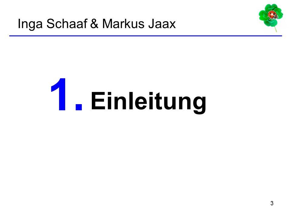Inga Schaaf & Markus Jaax