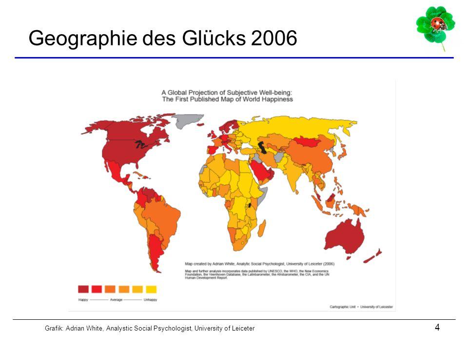 Geographie des Glücks 2006 Grafik: Adrian White, Analystic Social Psychologist, University of Leiceter.