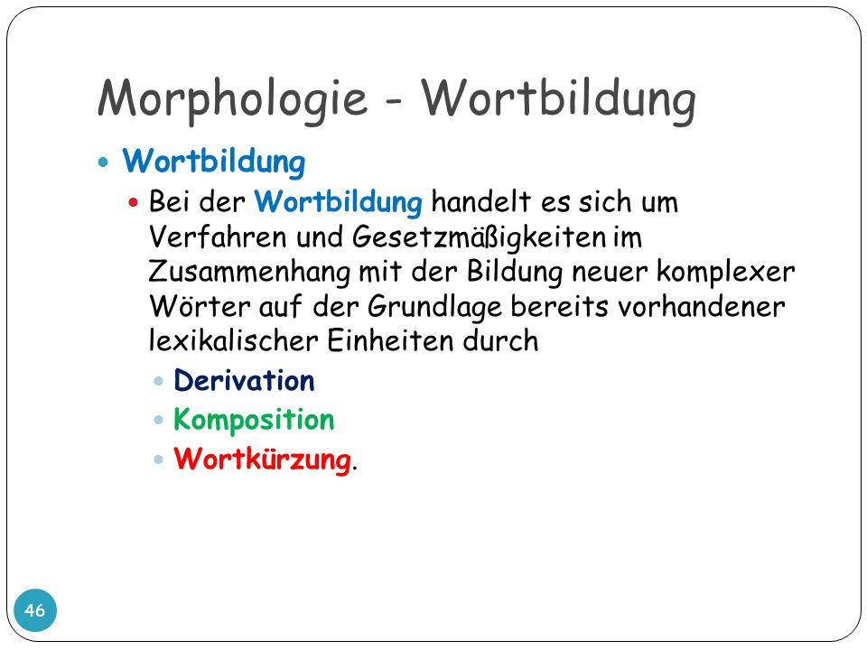 Morphologie - Wortbildung