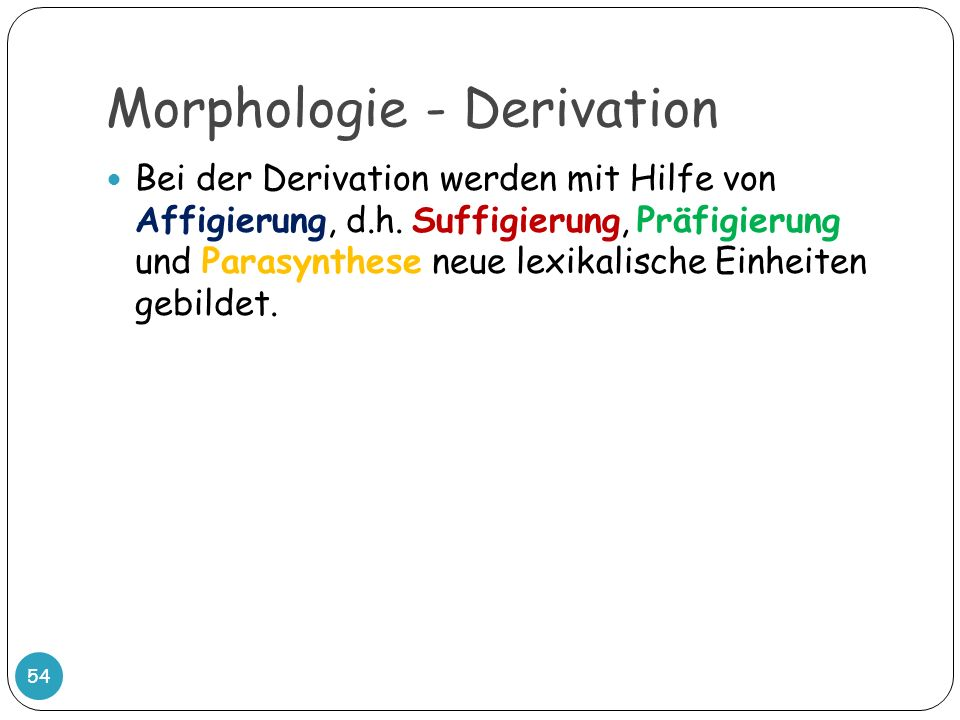 Morphologie - Derivation