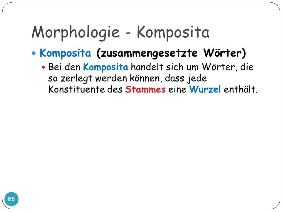 Morphologie - Komposita