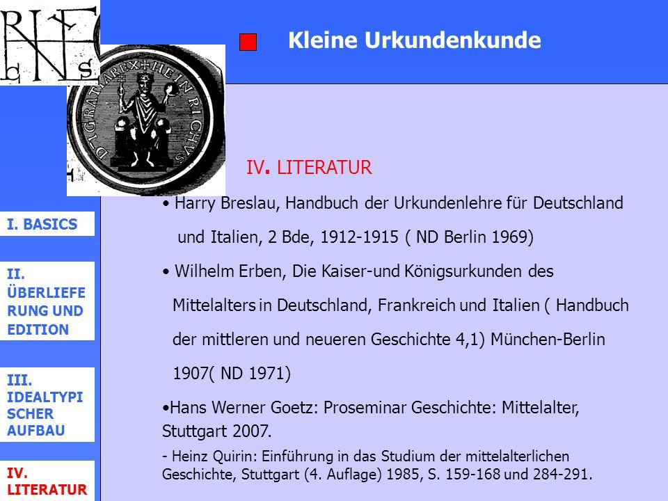 Kleine Urkundenkunde IV. LITERATUR