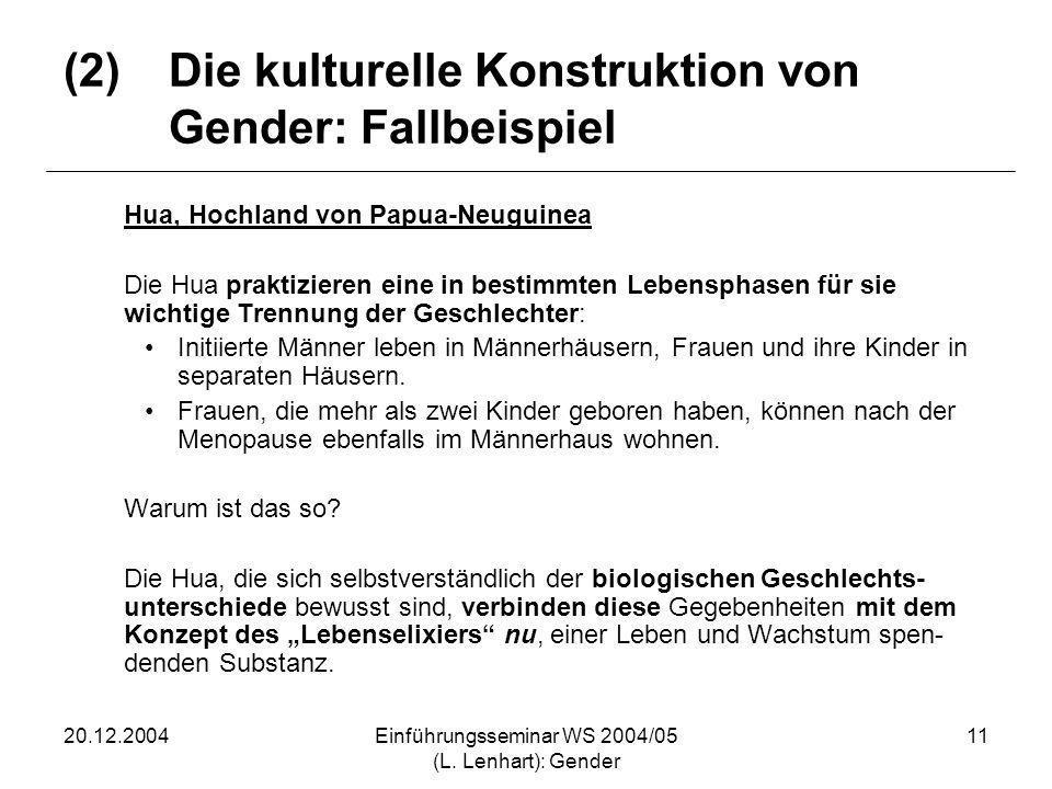 (2) Die kulturelle Konstruktion von Gender: Fallbeispiel