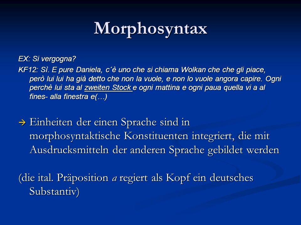 Morphosyntax EX: Si vergogna