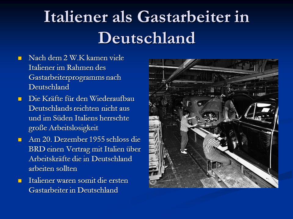 Italiener als Gastarbeiter in Deutschland