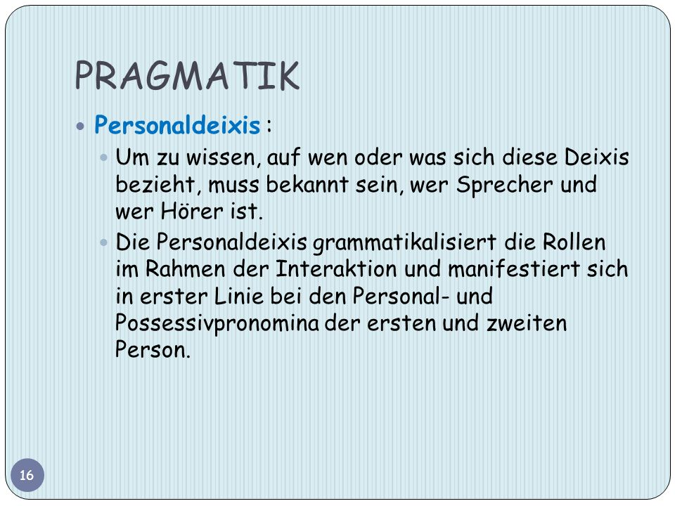 PRAGMATIK Personaldeixis :