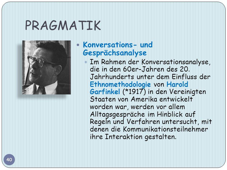 PRAGMATIK Konversations- und Gesprächsanalyse