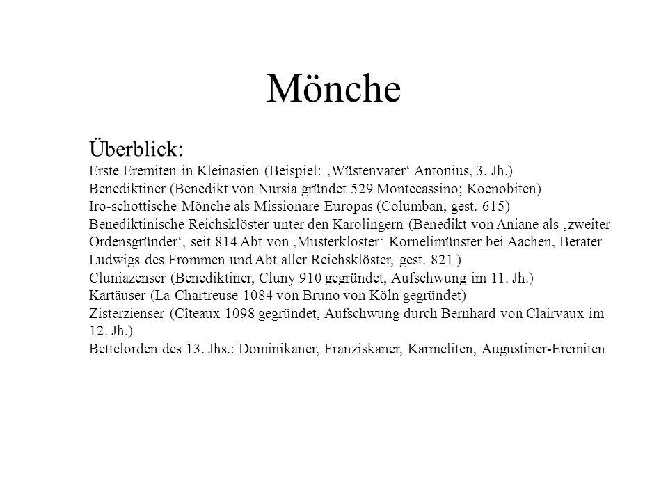 Mönche Überblick: Erste Eremiten in Kleinasien (Beispiel: 'Wüstenvater' Antonius, 3. Jh.)