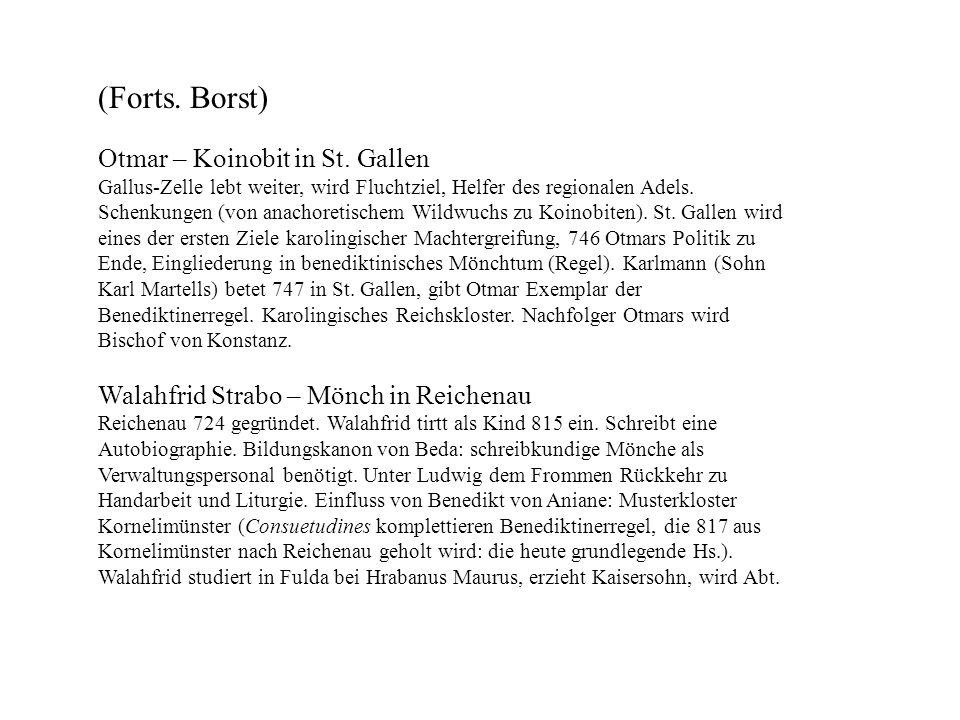 (Forts. Borst) Otmar – Koinobit in St. Gallen