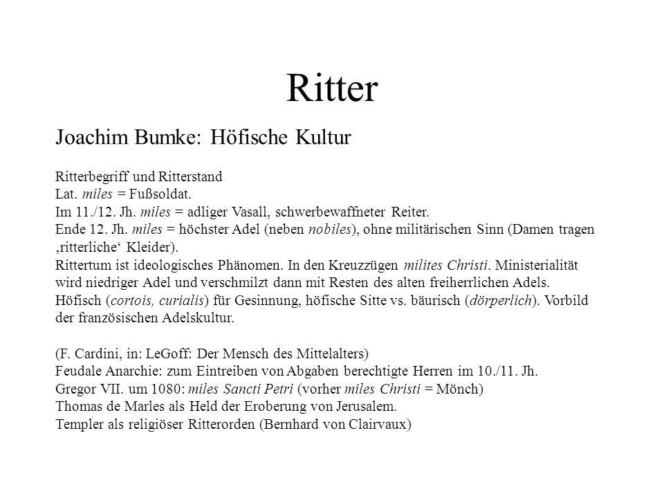 Ritter Joachim Bumke: Höfische Kultur Ritterbegriff und Ritterstand