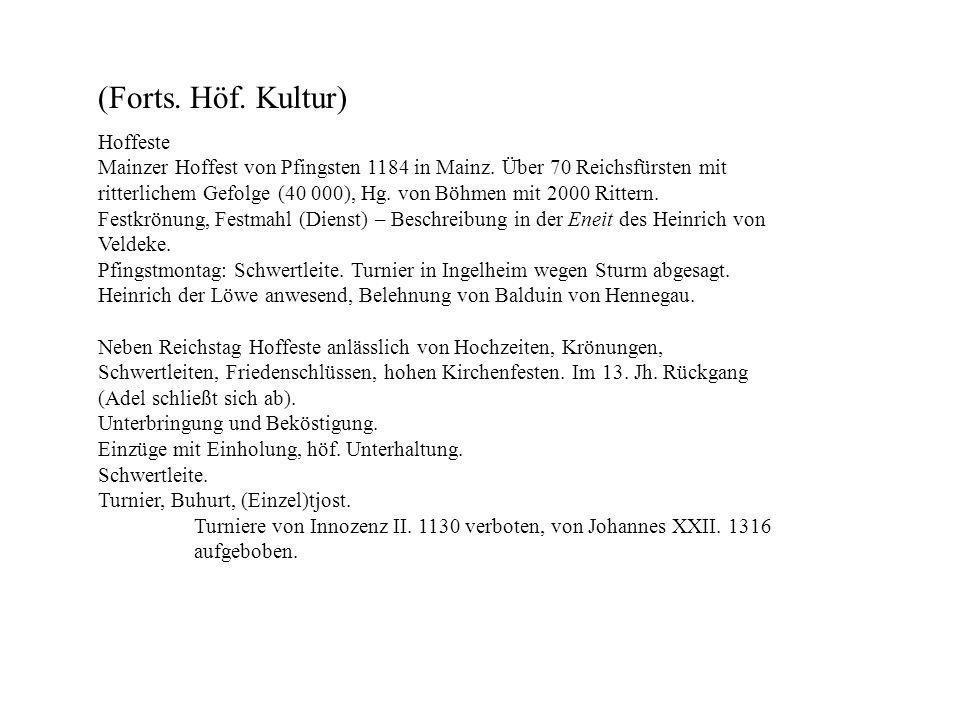 (Forts. Höf. Kultur) Hoffeste