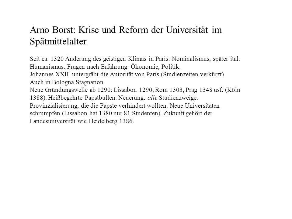 Arno Borst: Krise und Reform der Universität im Spätmittelalter