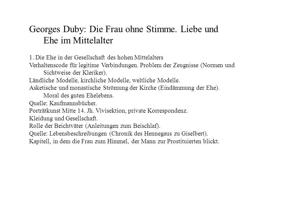 Georges Duby: Die Frau ohne Stimme. Liebe und Ehe im Mittelalter