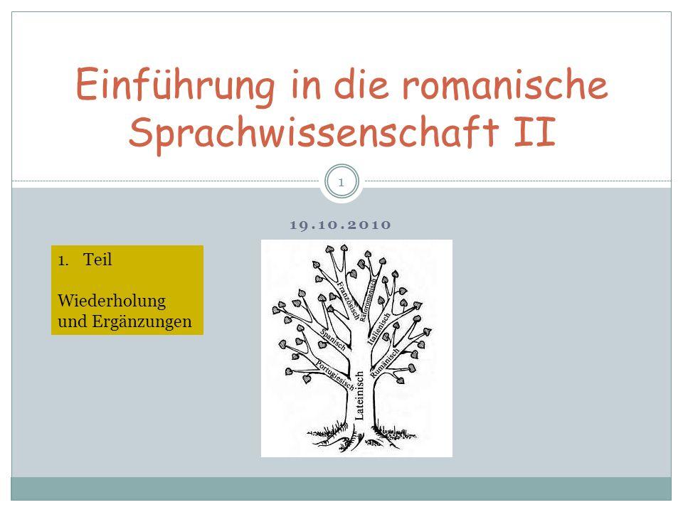 Einführung in die romanische Sprachwissenschaft II