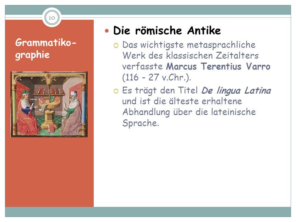 Die römische Antike Grammatiko-graphie