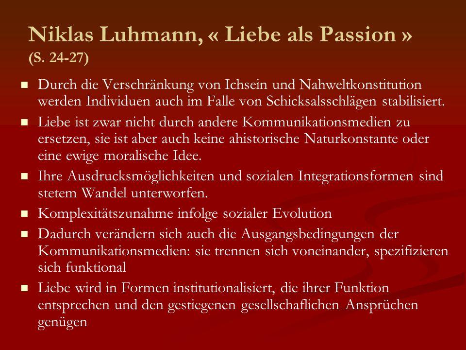 Niklas Luhmann, « Liebe als Passion » (S. 24-27)