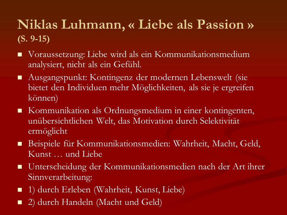 Niklas Luhmann, « Liebe als Passion » (S. 9-15)