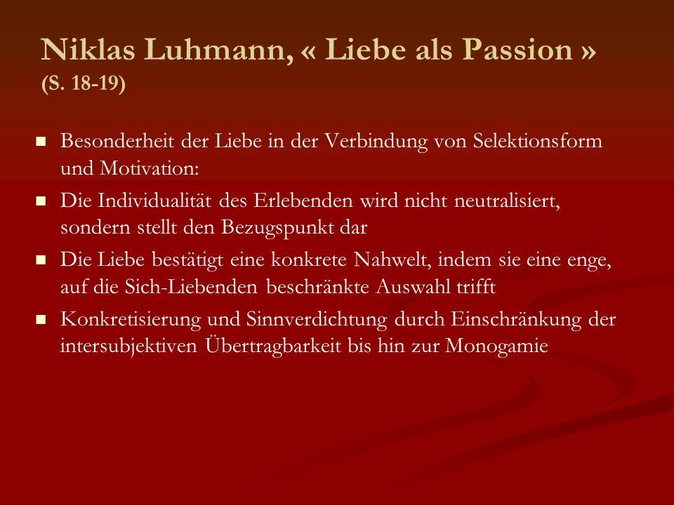 Niklas Luhmann, « Liebe als Passion » (S. 18-19)