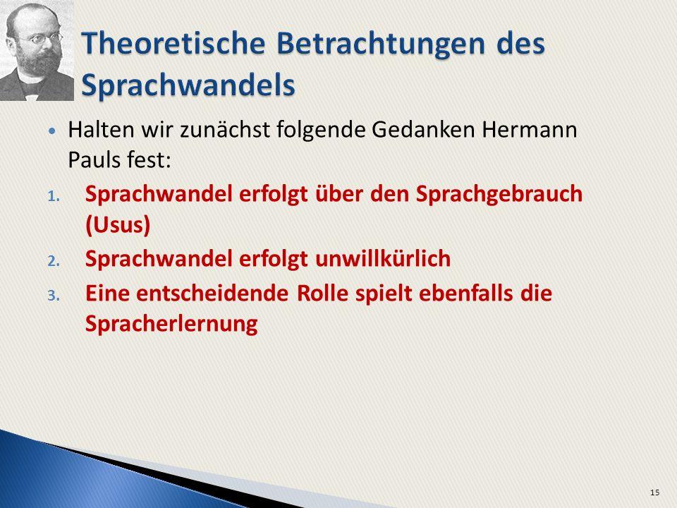 Theoretische Betrachtungen des Sprachwandels