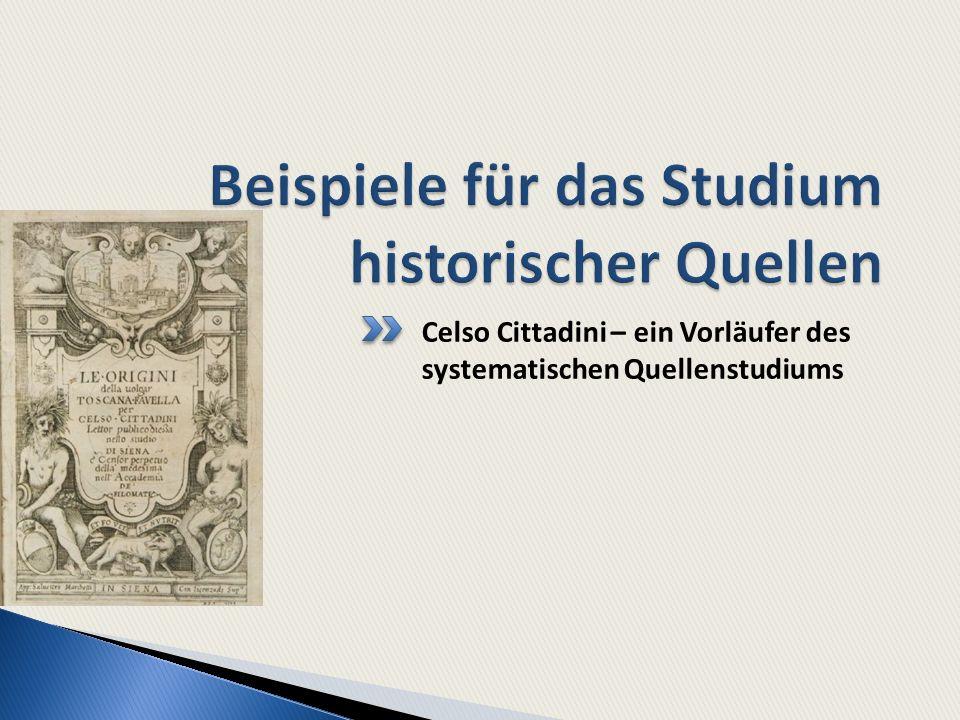 Beispiele für das Studium historischer Quellen