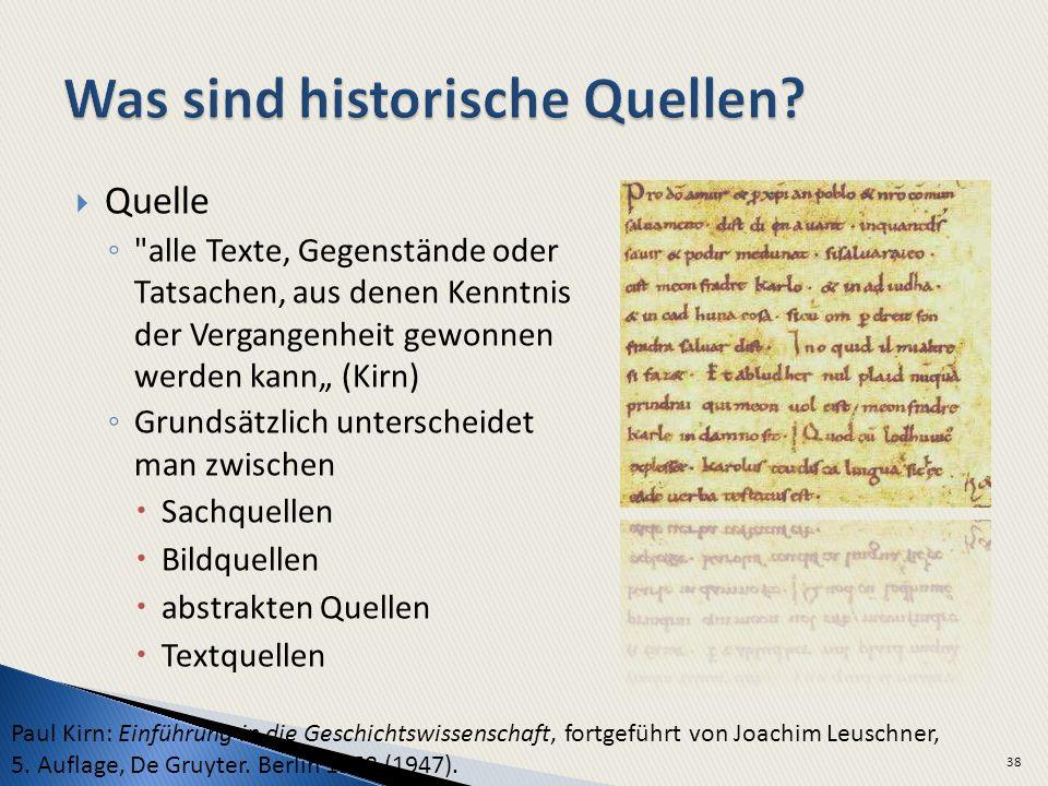 Was sind historische Quellen