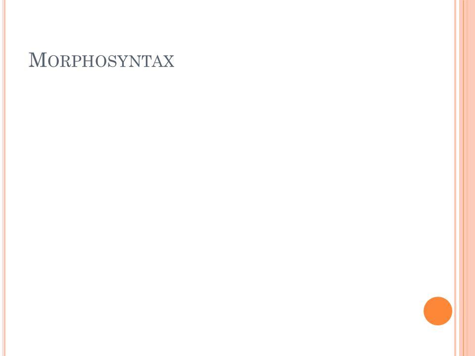 Morphosyntax