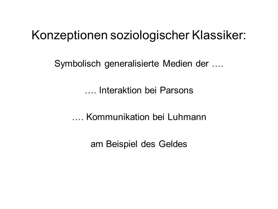 Konzeptionen soziologischer Klassiker: