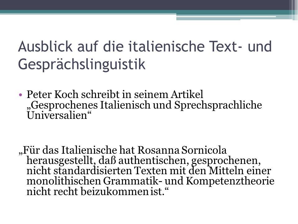 Ausblick auf die italienische Text- und Gesprächslinguistik