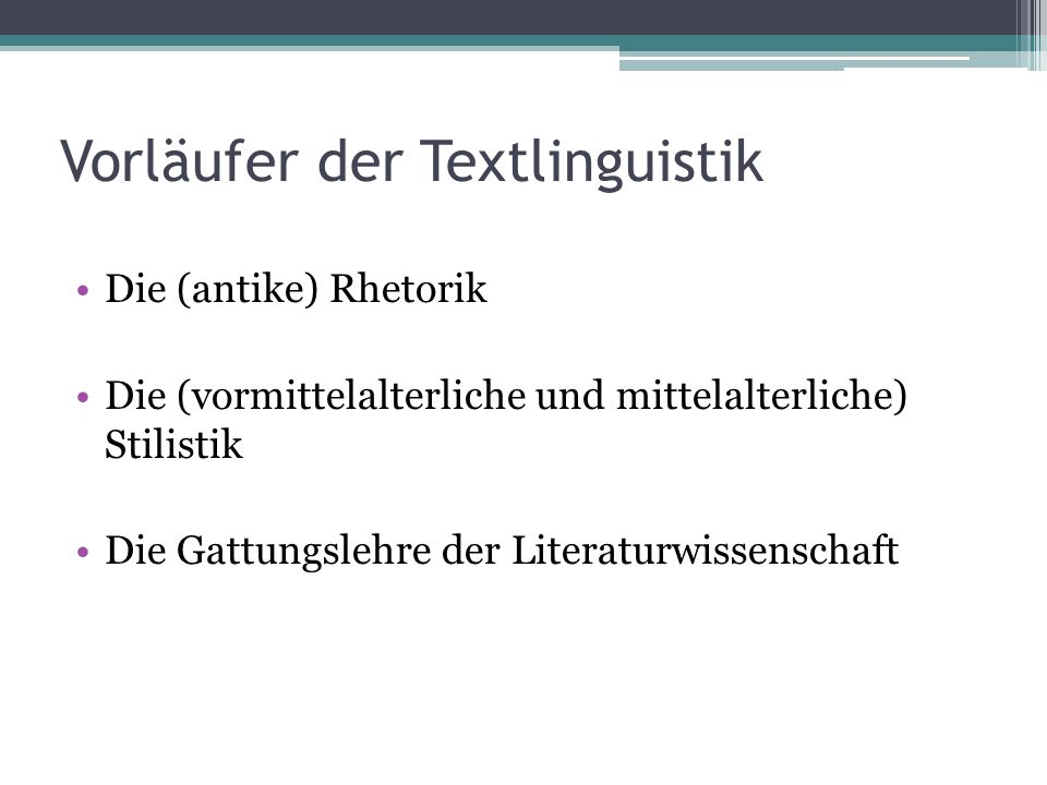 Vorläufer der Textlinguistik