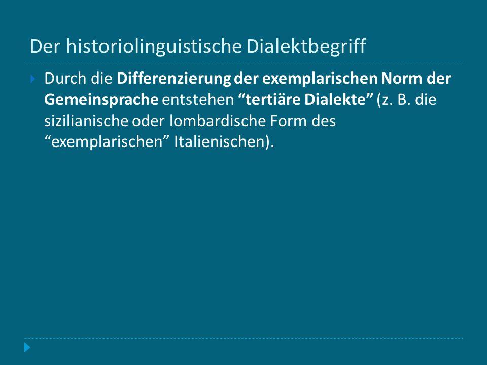 Der historiolinguistische Dialektbegriff