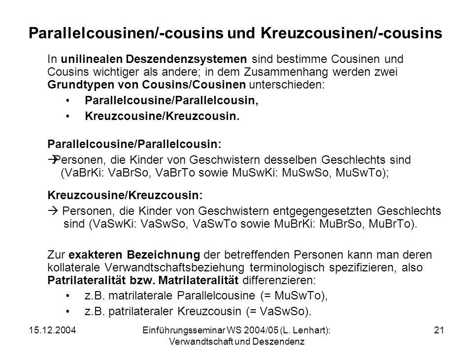 Parallelcousinen/-cousins und Kreuzcousinen/-cousins