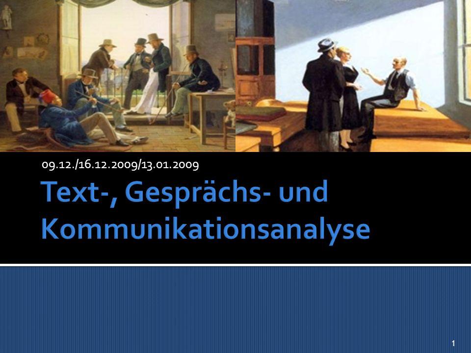 Text-, Gesprächs- und Kommunikationsanalyse