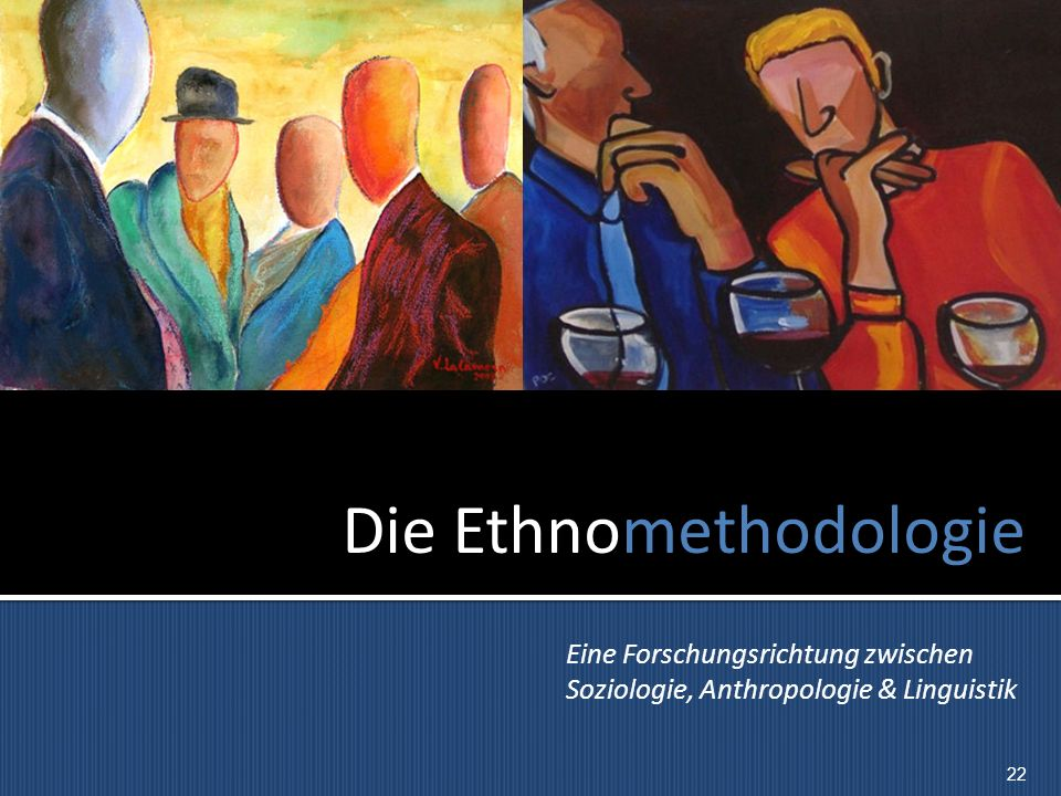 Die Ethnomethodologie