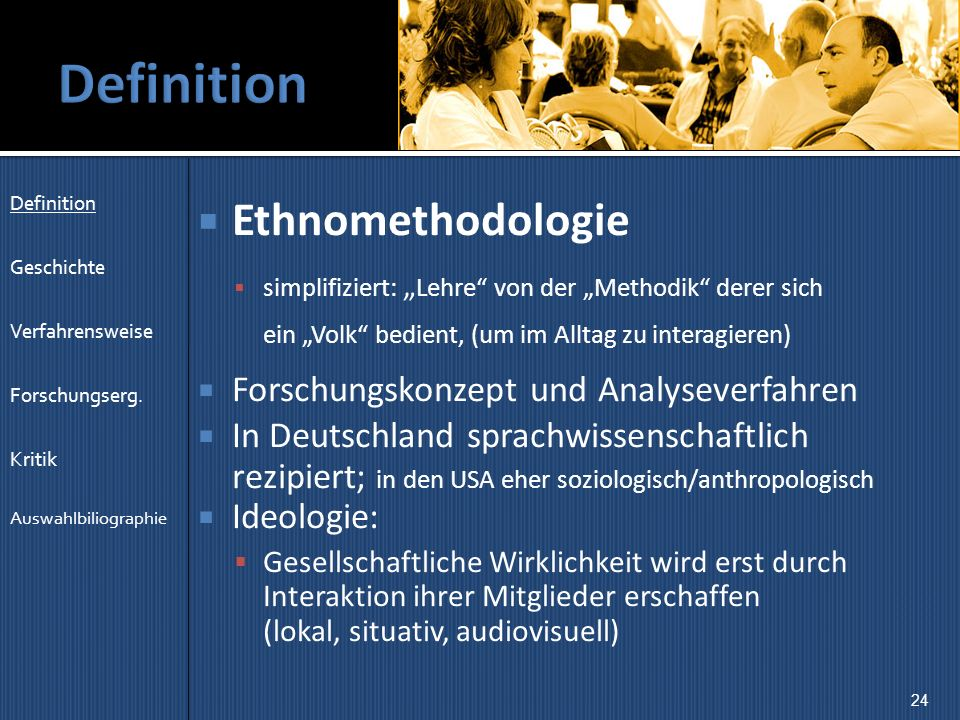 Definition Ethnomethodologie Forschungskonzept und Analyseverfahren