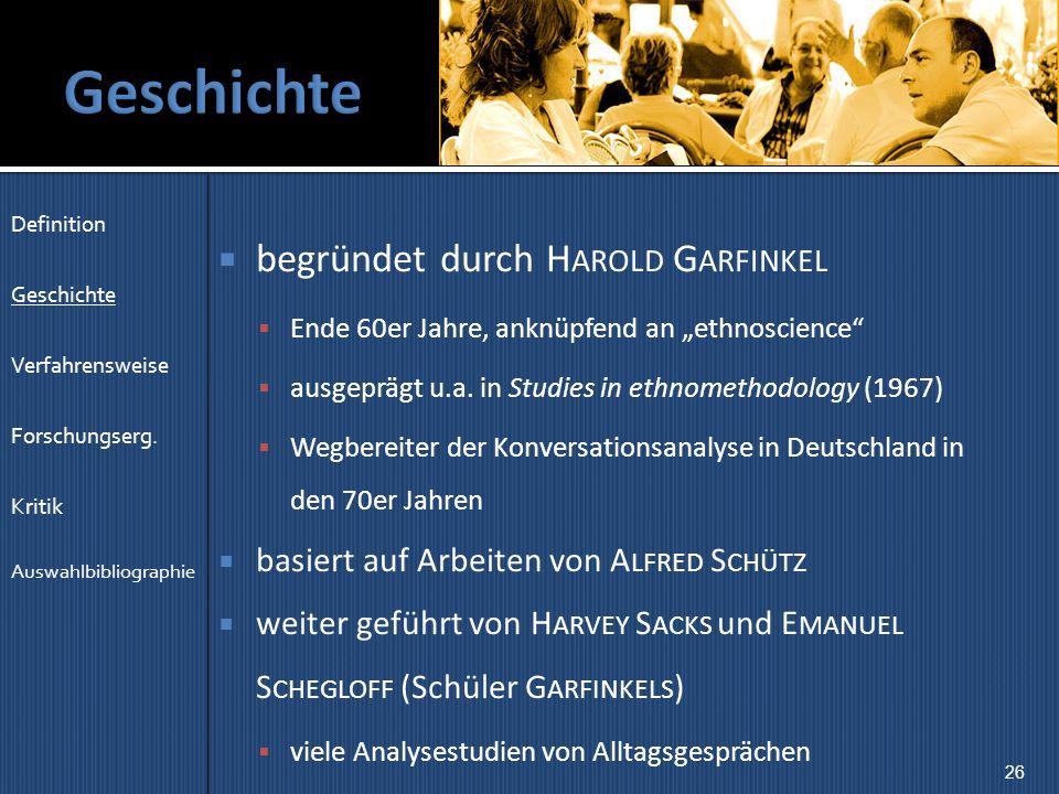 Geschichte begründet durch Harold Garfinkel