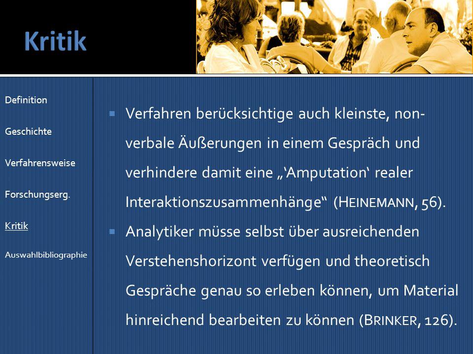 Kritik Definition. Geschichte. Verfahrensweise. Forschungserg. Kritik. Auswahlbibliographie.