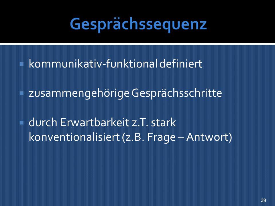 Gesprächssequenz kommunikativ-funktional definiert