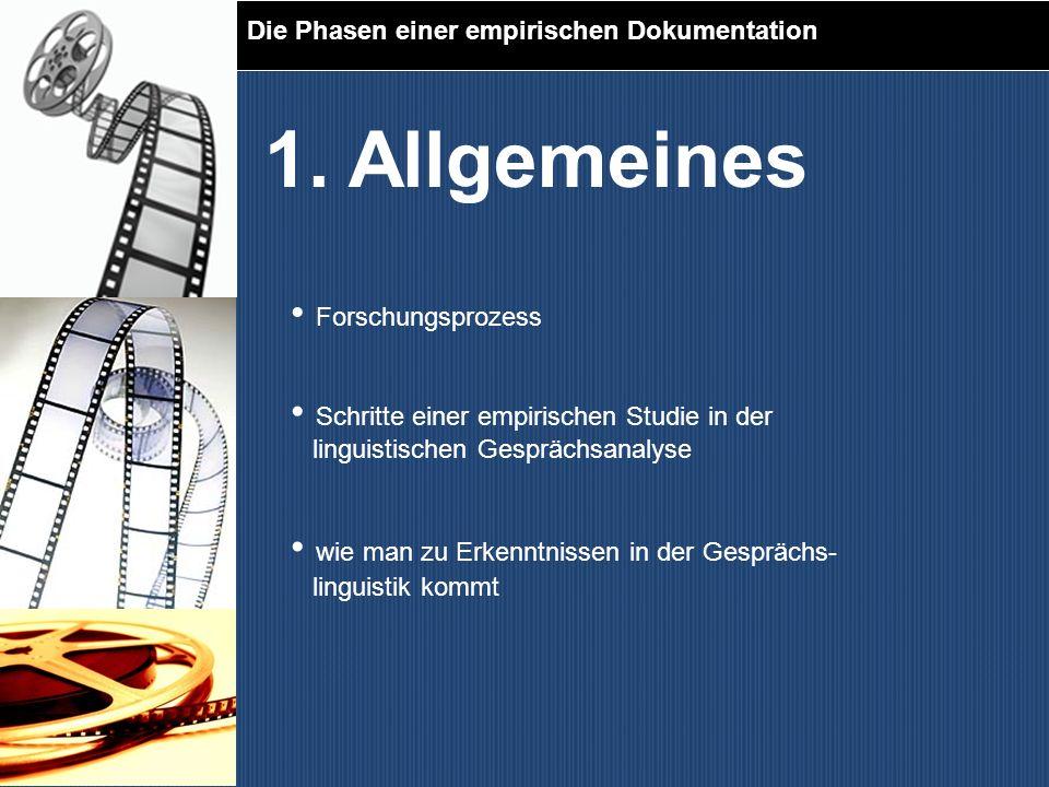 1. Allgemeines Forschungsprozess
