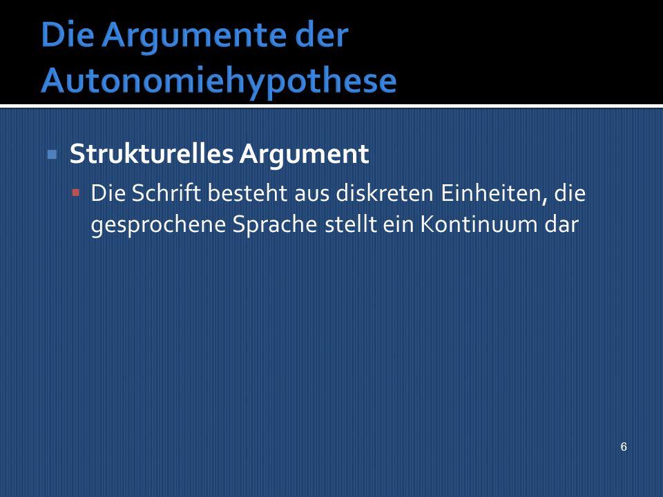 Die Argumente der Autonomiehypothese